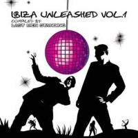 Compilation: Ibiza Unleashed Vol. 1