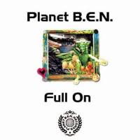 Planet B.E.N. - Full On
