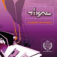 Tikal - Cosmic Dragon