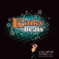 Compilation: Kinky Beats - Lollipop Edition