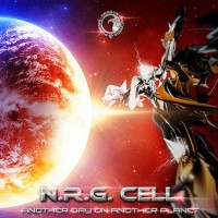 N.R.G. Cell - Another Day On Another Planet