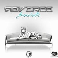 Reverse - Animalistic