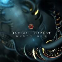 Bamboo Forest - Bandwidth