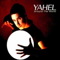 Yahel - Around The World