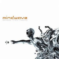 Mindwave - Escape From Reality