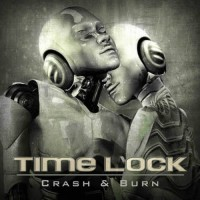 Time Lock - Crash and Burn