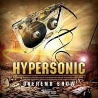 Hypersonic - Overend Show