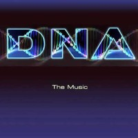 DNA - The Music (Single)