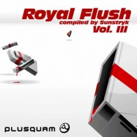Compilation: Royal Flush Vol 3 - Compiled by Sunstryk