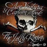 Ace Ventura and C.Hook - The Jolly Roger