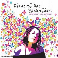 Compilation: Rise Of The Butterflies - Comp. by Miss Butterfly (2CDs)
