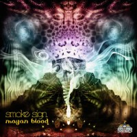 Smoke Sign - Mayan Blood