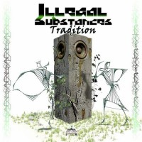 Illegal Substances - Tradition