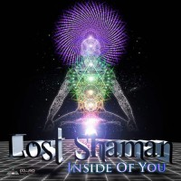 Lost Shaman - Inside Of You