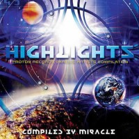Compilation: Highlights By Miracle
