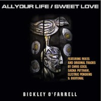 Bickley O' Farrell - All Your Life Sweet Love