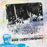 Ciaran Byrne - Nine Lives Causeway