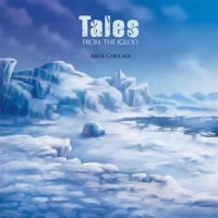 Mick Chillage - Tales From The Igloo
