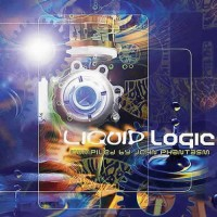 Compilation: Liquid Logic - Compiled by John Phantasm