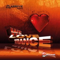 Compilation: We Love Trance - Compiled by Massive