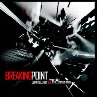 Compilation: Breaking Point - Compiled by Dj Tube (2CDs)