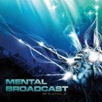 Mental Broadcast - Signals