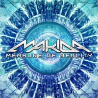 Makida - Measure Of Reality