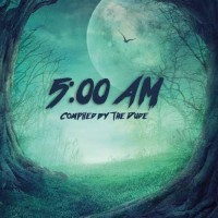 Compilation: 5:00 AM