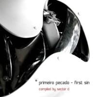 Compilation: Primeiro Pecado - First Sin