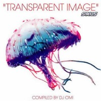 Compilation: Transparent Image - Compiled by DJ OMI