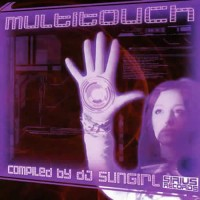 Compilation: Multitouch - Compiled by Sungirl