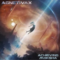 Agnetivax - Achieving Moksha