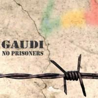 Gaudi - No Prisoners