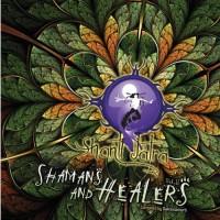 Compilation: Shanti Jatra Vol 2 - Shamans and Healers