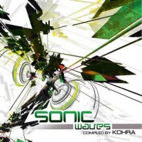 Compilation: Sonic Waves - Compiled By Kohra