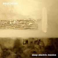 Compilation: Deep Electric Mexico