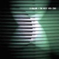 X-Dream - The Best 1991 - 2001 (2CDs)