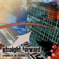 Compilation: Straight Forward - Compiled by Dj Zosma