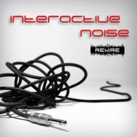 Interactive Noise - Rewire