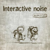 Interactive Noise - Memories