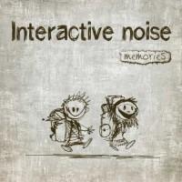 Interactive Noise - Memories
