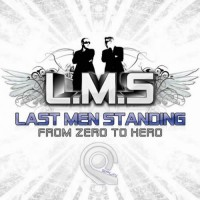 Last Men Standing - From Zero To Hero