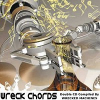 Compilation: Wreck Chords - Compiled By Wrecked Machines (2CDs)