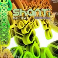 Shanti Matkin - Remixed