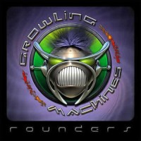 Rounders - Growling Machines