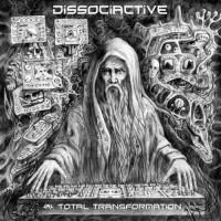 Dissociative - Total Transformation