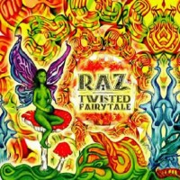RAZ - Twisted Fairytale (2CDs)