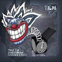 Talpa - When The Somberness Becomes A Game