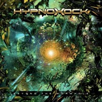 Hypnoxock - Beyond The Wormhole