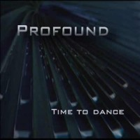 Profound  - Time To Dance